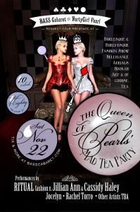 Bass Cabaret: Queen of Pearls' Mad Tea Party